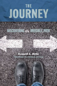 Book: The Journey by Kenneth L. Birks