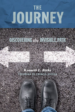 The Journey by Kenneth L Birks